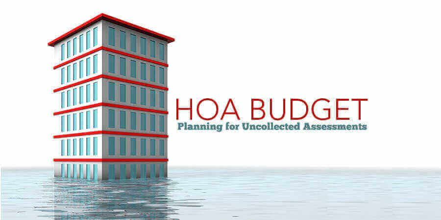 Uncollected Assessments: HOA Budgeting for Bad Debt