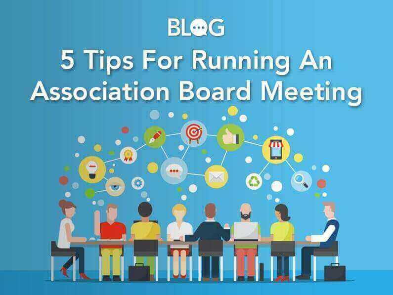 Blog: 5 Tips for Running An Association Board Meeting