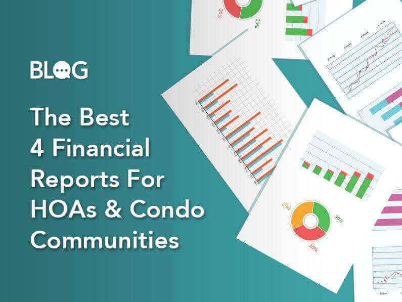 BLOG: The Best 4 Financial Reports For HOAs & Condo Communities - Click to Read More