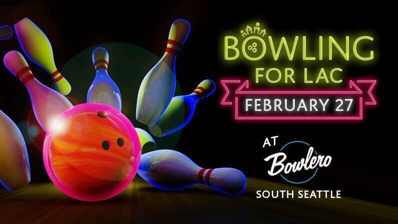 Bowling For LAC - February 27, 2020 - At Bowlero South Seattle (In Tukwila)