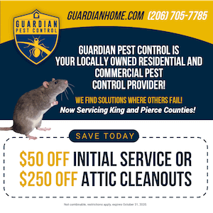 Guardian Pest Control - guardianhome.com - (206) 705-7785 - Save Today - $50 Off Initial Service or $250 Off Attic Cleanouts (Not combinable, restrictions apply, expires October 31, 2020 - Guardian Pest Control Is Your Locally Owned Residential & Commercial Pest Control Provider! We Find Solutions Where Others Fail! - Now Servicing King and Pierce Counties!