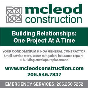 McLeod Construction - Building Relationships: One Project At A Time - Your Condominium and HOA General Contractor Small Service work, water mitigation, insurance repairs, and building envelope replacement. - www.mcleodconstruction.com - 206.545.7837 - Emergency Services - 206.545.7837