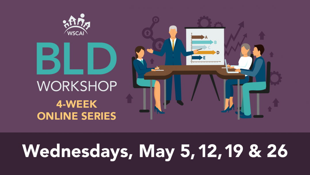 Board Leadership Development (BLD) Workshop - Wednesdays, May 5, 12, 19, 26