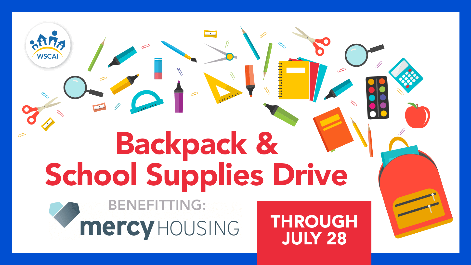 Backpack & School Supplies Drive - Benefitting Mercy Housing NW - Through July 28